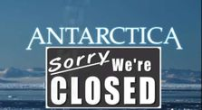 Antarctica - Sorry We're Closed! by Awaken Now