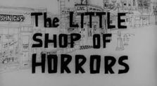 The Little Shop Of Horrors (1960) by Main low_fi channel